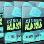 List Building Mania Review : Outstanding Learn How to Build A 1K Buyer Email List in a Matter of Days And Make Money From That Email List Instantly – By Fergal Downes