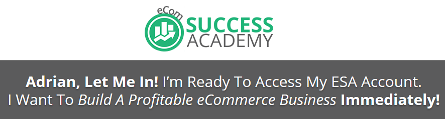 eCom Success Academy Training & Live Webinar By Adrian Morrison