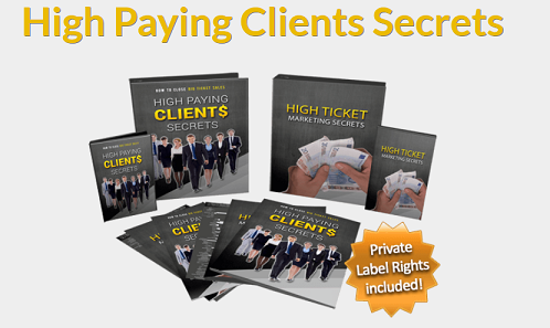High Paying Clients Secrets PLR And Training Course By Edmund Loh Review : Best PLRXtreme Get Private Label Rights To Secrets of High Paying Clients Discover How To Close Big Ticket Sales Or Make 100% Profits Reselling This As Your Own Or BOTH