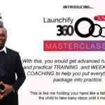 Launchify 360 Live MasterClass by Ope Banwo Review – Best Upsell #2 Product Creation + Product Launch MasterClass, Live and Practical Treaining and Weekly Group Coaching, To Help You Put Everything In The Package Into Practice and Accelerate Your Income X 10