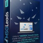 MSGLeads Pro Upgrade OTO Software by Brad Stephens Review – Best Upsell #1 of MSGLeads To Get 5X Your Sales & Traffic by Unlocking This, With Upgrade Features Such As Run Email Syncing Campaigns inside the FB Newsfeed, Unlock Growth Tools For Your Website, Custom Call to Action Buttons And Many More