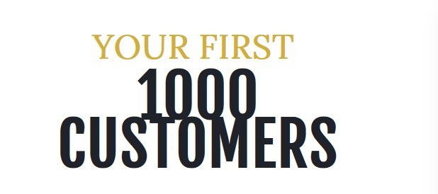 Your First 1000 Customers Webinar by Rahim Farhouni Review – Best ...
